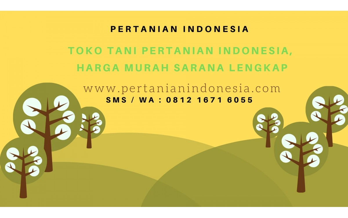 TOKO TANI PERTANIAN INDONESIA HARGA MURAH, SARANA LENGKAP