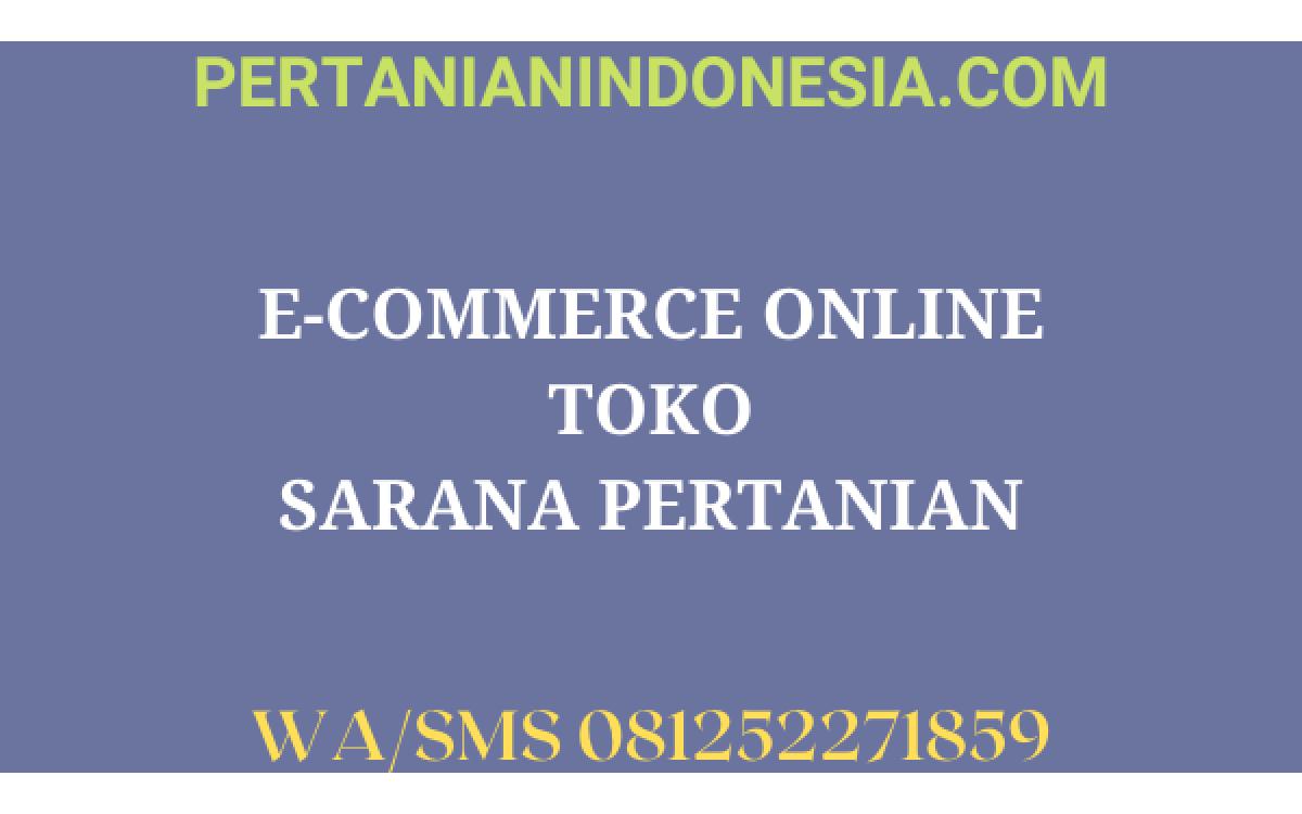 E-COMMERCE ONLINE TOKO SARANA PERTANIAN